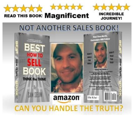 The Best How to Sell Book; Think the Think by Sam Selim