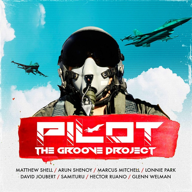 "The Groove Project sets its mark with the track ""Pilot"""