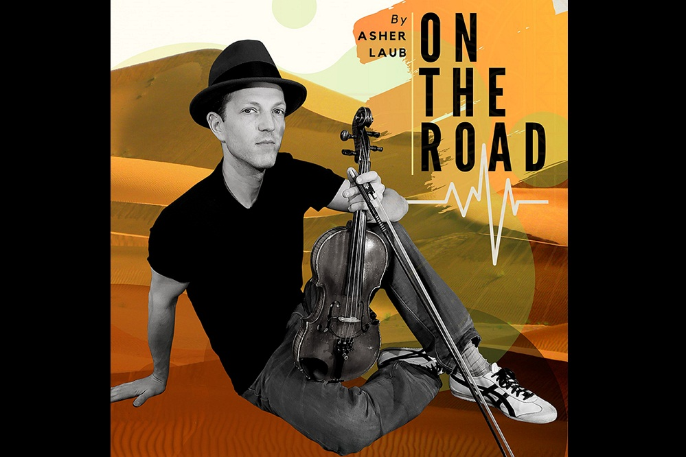 "Asher Laub impresses again with ""On the Road"""