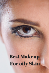 Makeup_Tips For Oily Skin