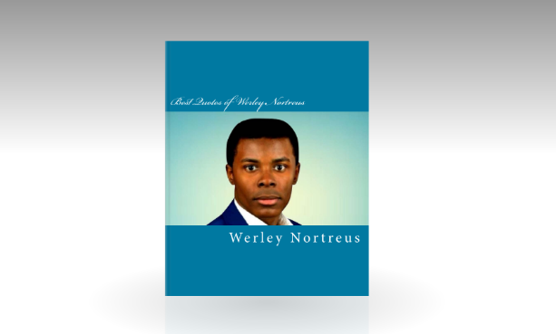 """Werley Nortreus's Upcoming Book """"Best Quotes of Werley Nortreus"""" Will Be Released In Stores This Year"""