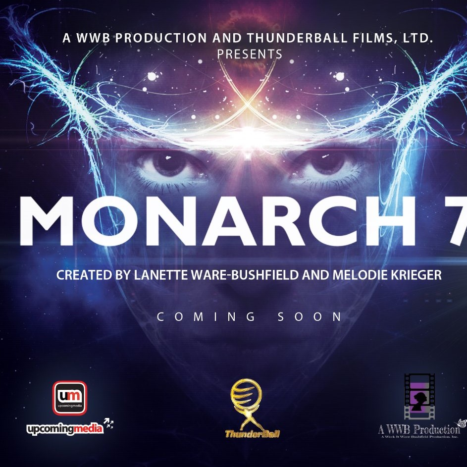 Monarch 7 A New Sci- Fi Series Coming Soon
