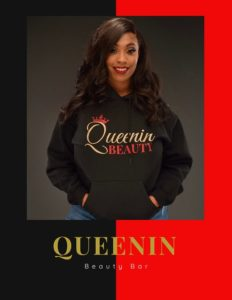 Interview with the founder and owner of Queenin Beauty Bar, Brianna Sanders