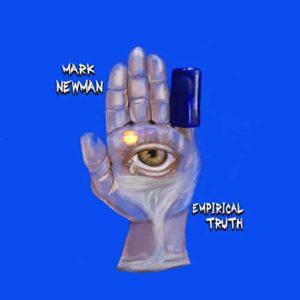 "Multi stringsman Mark Newman impresses with ""Empirical Truth"""