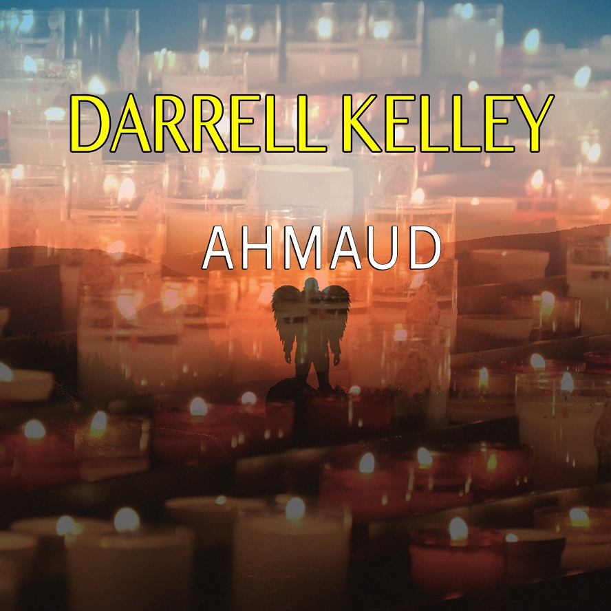 "Darrell Kelley raises voice for ""Ahmaud"""