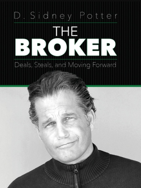 Writer D. Sidney Potter talks about his book 'The Broker'